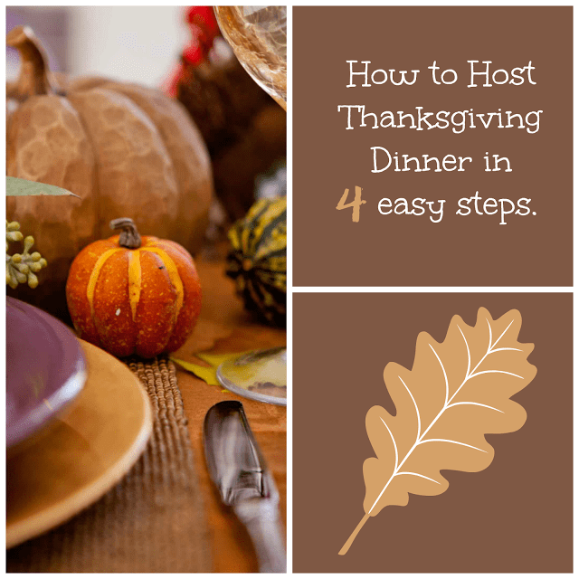 How to Host Thanksgiving Dinner in 4 easy Steps