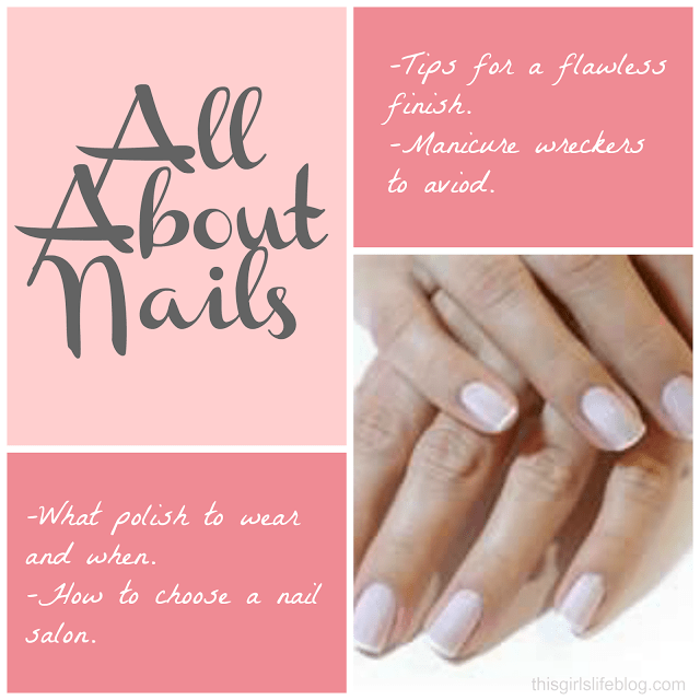 All About Nails: Nail Tips & Tricks