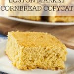 If you are looking for a great copycat recipe for the Boston Market Cornbread then look no further. This one is moist and delicious!