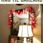 A rag tie garland is one of the easiest types of homemade garlands you can create. All you need string and fabric strips. Great for all holidays!