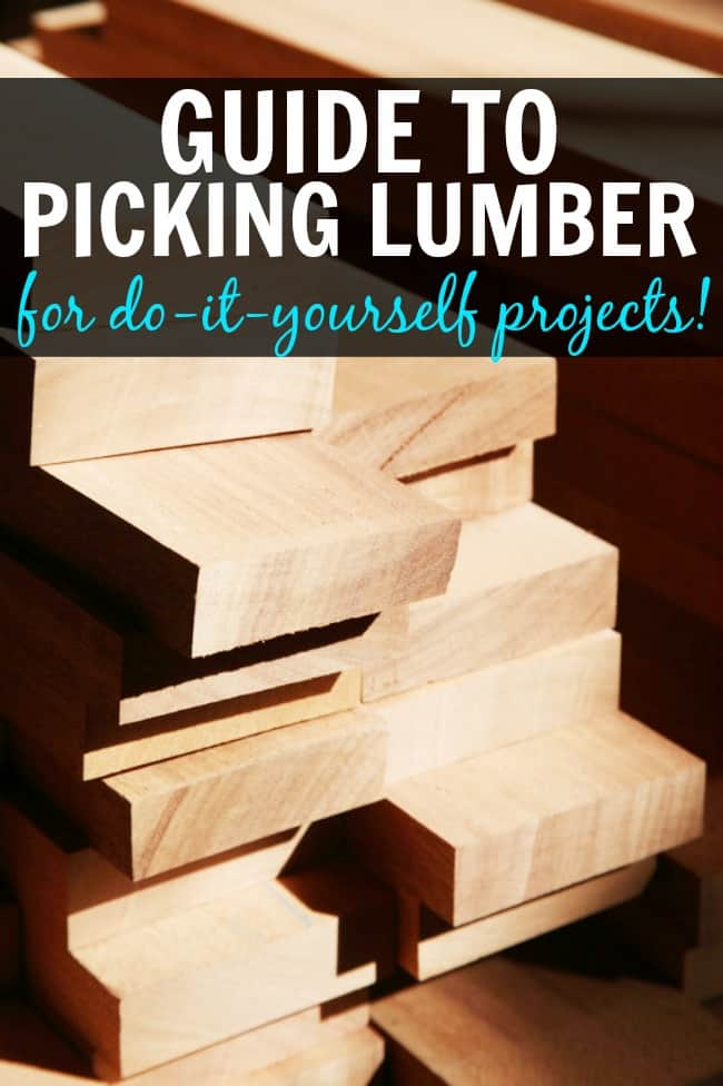 Choosing the right lumber (wood) for your woodworking or construction project is not as hard as it seems. Here's the information you need to get started and well on your way to completing your next do-it-yourself project. #Woodworking #PickingLumber #ChoosingLumber #GuidetoPickingLumber #Wood #DIY #DIYProjects