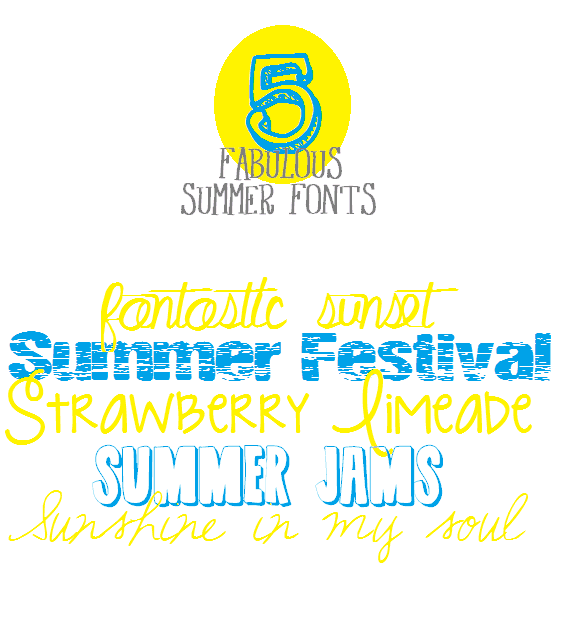 Five Fabulous Summer Fonts