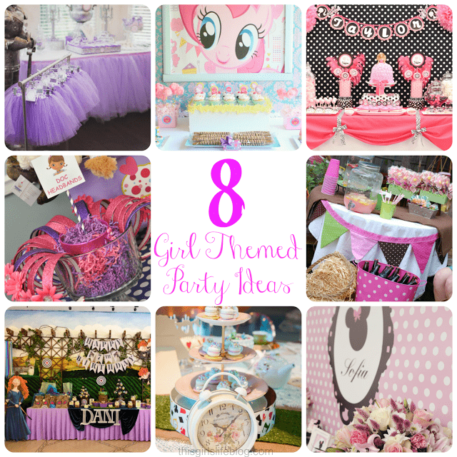 Girl Themed Birthday Party Ideas