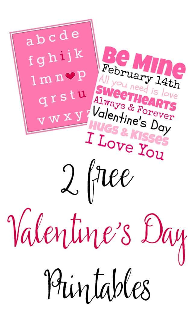 Print out these 2 free Valentine's Day printables to add a little love in your home.
