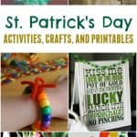Loads of St. Patrick's Day Activities, Crafts and Printables that are easy and inexpensive ideas and inspiration for decorating for St. Patrick's Day.