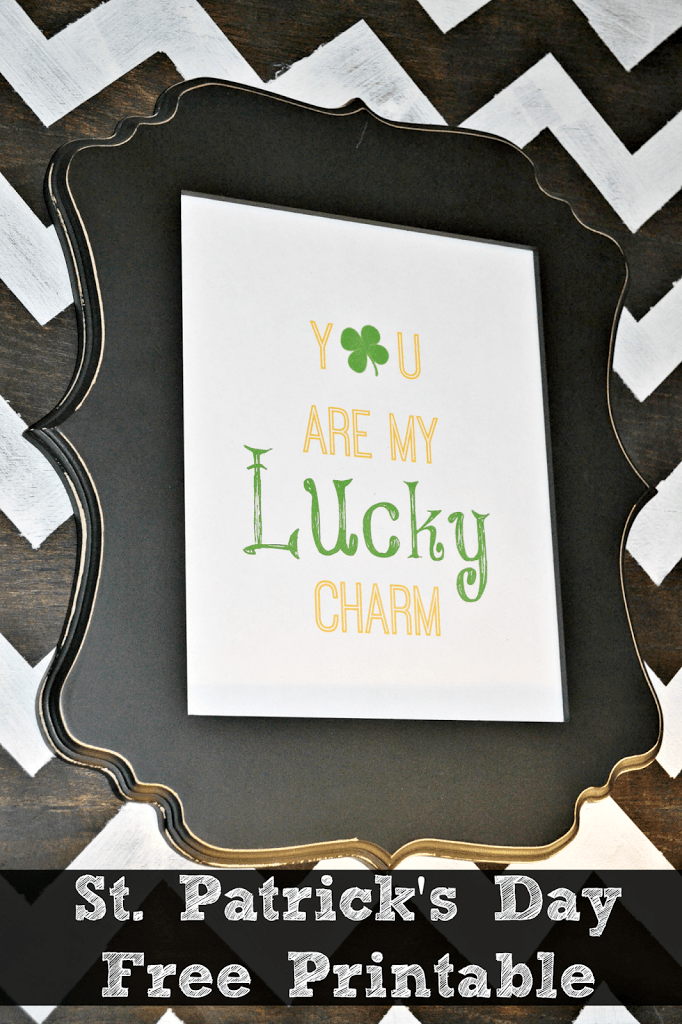 """Go super decor simple this St. Patrick's Day with a """"You are my lucky charm"""" free St. Patrick's Day printable. Print and place in a 8x10 frame!"""