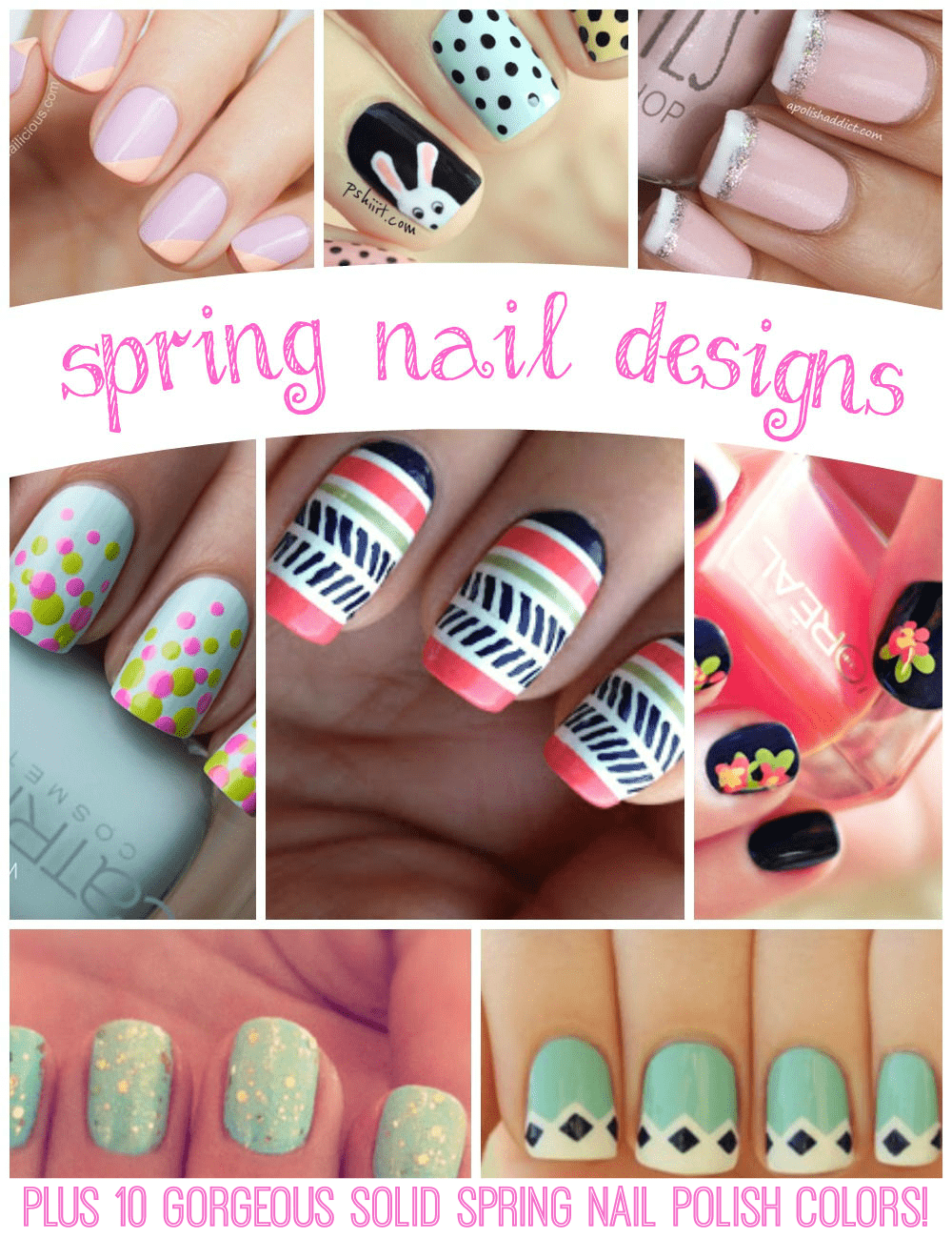 spring nail designs plus 10 gorgeous solid color options