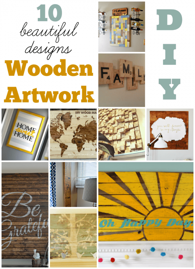 10 Beautiful wooden artwork design, all do it yourself!