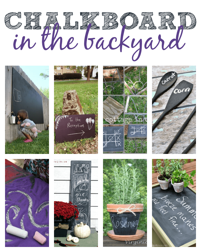 Chalkboard Ideas: In the Backyard