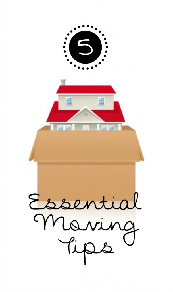 5 Essential Moving Tips!