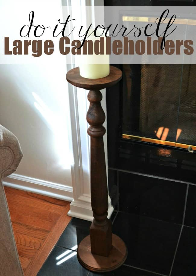 Diy Large Candle Holder Under 25 This Girl S Life Blog