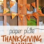 """""""Give Thanks"""" Paper Plate Thanksgiving Banner"""