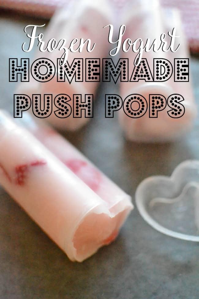 Frozen Yogurt Homemade Push Pops