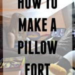How to make a fort!