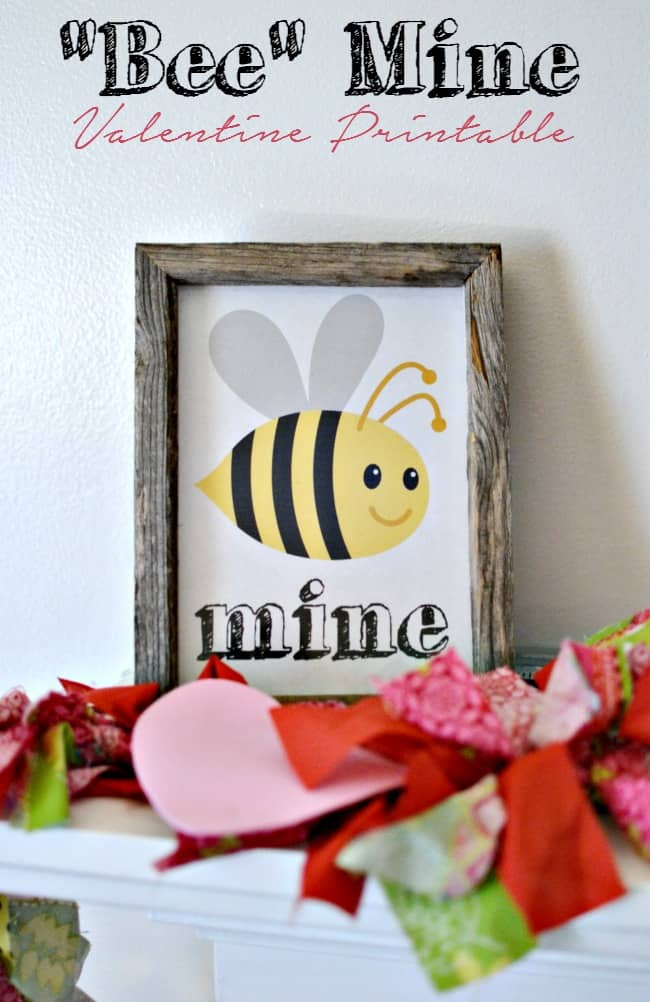 How cute is this Bee Mine printable? Perfect for Valentine's Day decor and you can't be free!
