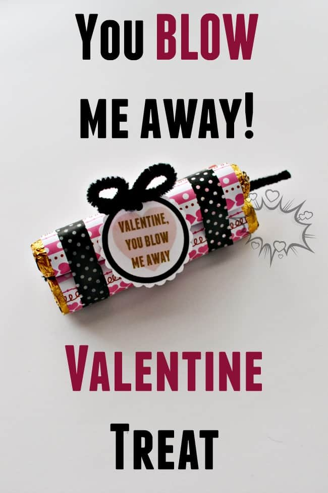 Make this cute Valentine treat for your loved one or your kids classmates. Super cute and easy with the free You Blow Me Away Printable!