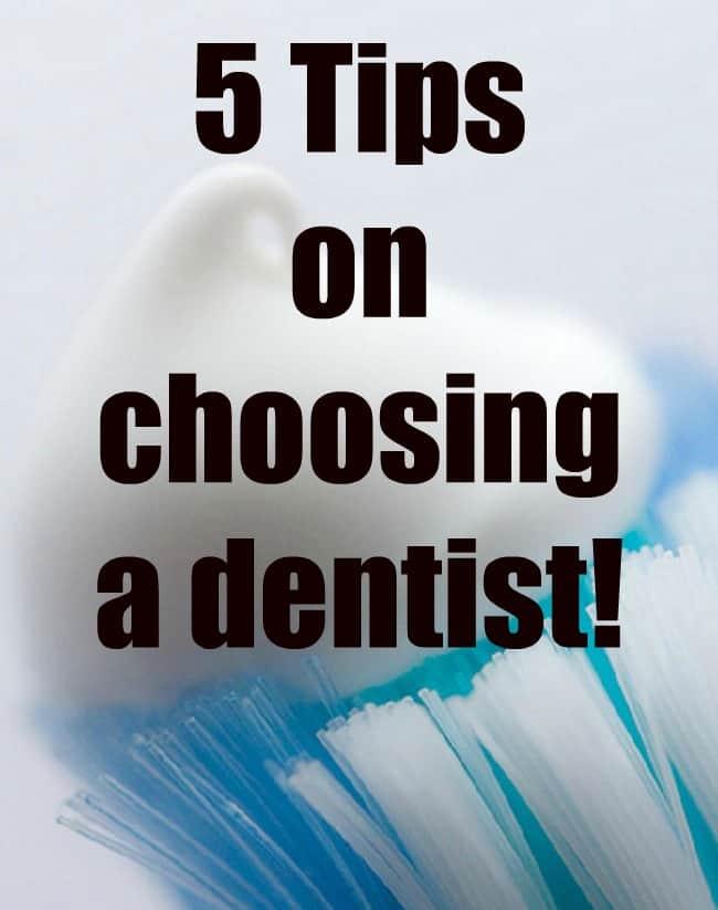 5 tips on choosing a dentist!