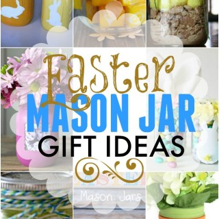 If you are looking for some fun gift ideas for Easter check out these fun mason jar ones.