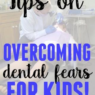 Tips on overcoming dental fears for kids!