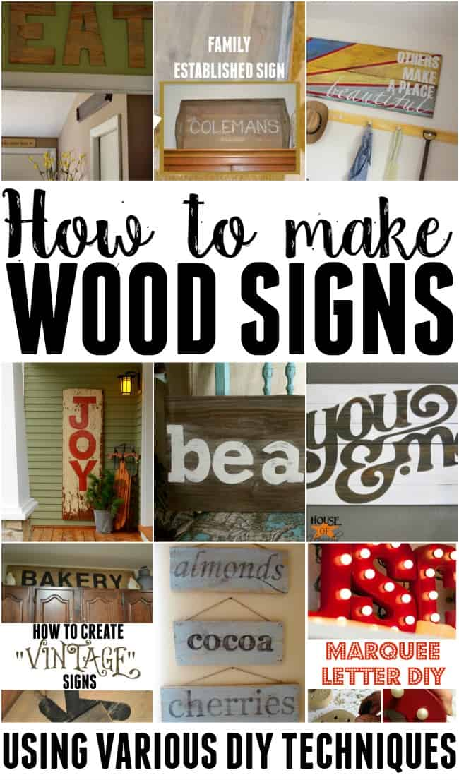If you love making your own home decor, how about learning how to make wooden signs using various do-it-yourself techniques. #woodensigns #howtomakewoodsigns #DIY #farmhouse #woodsigns