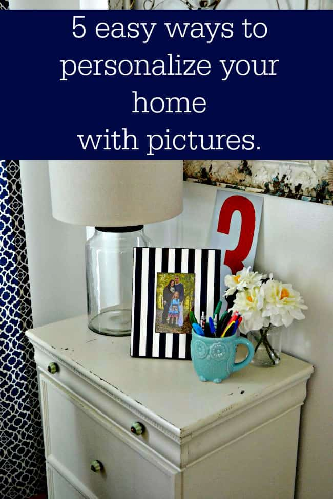 Your home says a lot about you. Check out these 5 easy ways to personalize your home.
