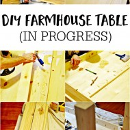 DIY Farmhouse Table (In Progress)