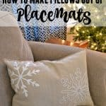 Looking for an easy and inexpensive way to bring some holiday cheer into your home? Try making one of these awesome placemat pillows.