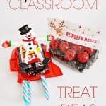 These candy sleigh and reindeer noses classroom treat ideas are simple to make and perfect for any class from young to older.