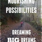 Encouraging your kids to dream big to matter how lofty their goals may seem. Nourish their possibilities!!
