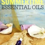 Are Summer bugs and burns getting you down? Check out these best essential oils for summer to keep all those problems at bay. Love the bug repellent idea!!