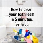 The key to how to clean your bathroom fast! Don't spend entire weekends cleaning your house when all you really need is a few tips to keep it tidy.