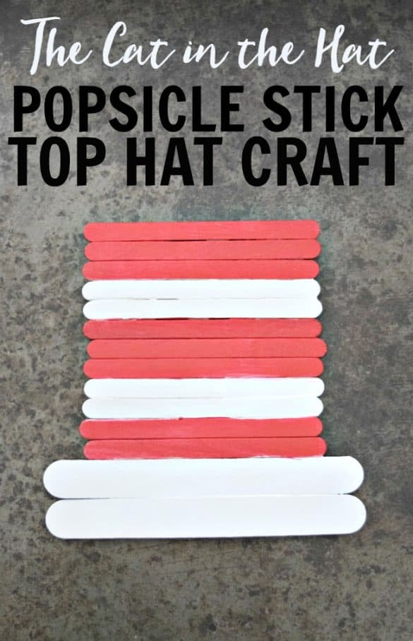 Looking for a easy way to celebrate Dr. Seuss's birthday on March 2nd. How about this simple and cute popsicle stick Cat in the Hat craft.