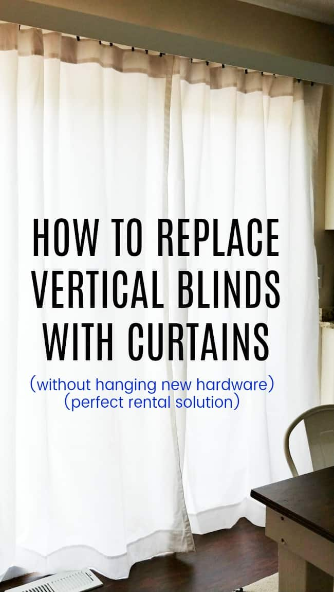 If you are looking for the solution on how to replace vertical blinds with curtains because you either don't want to hang new hardware or needing a solution for vertical blinds in your rental then look no further. #RentalSolutions #VerticalBlinds