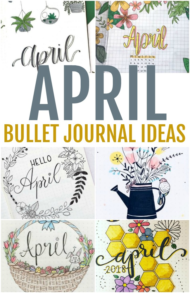 April Bullet Journal Ideas - A compilation of gorgeous visual inspiration for a fresh monthly layout, theme, and setup ideas for the month of April.
