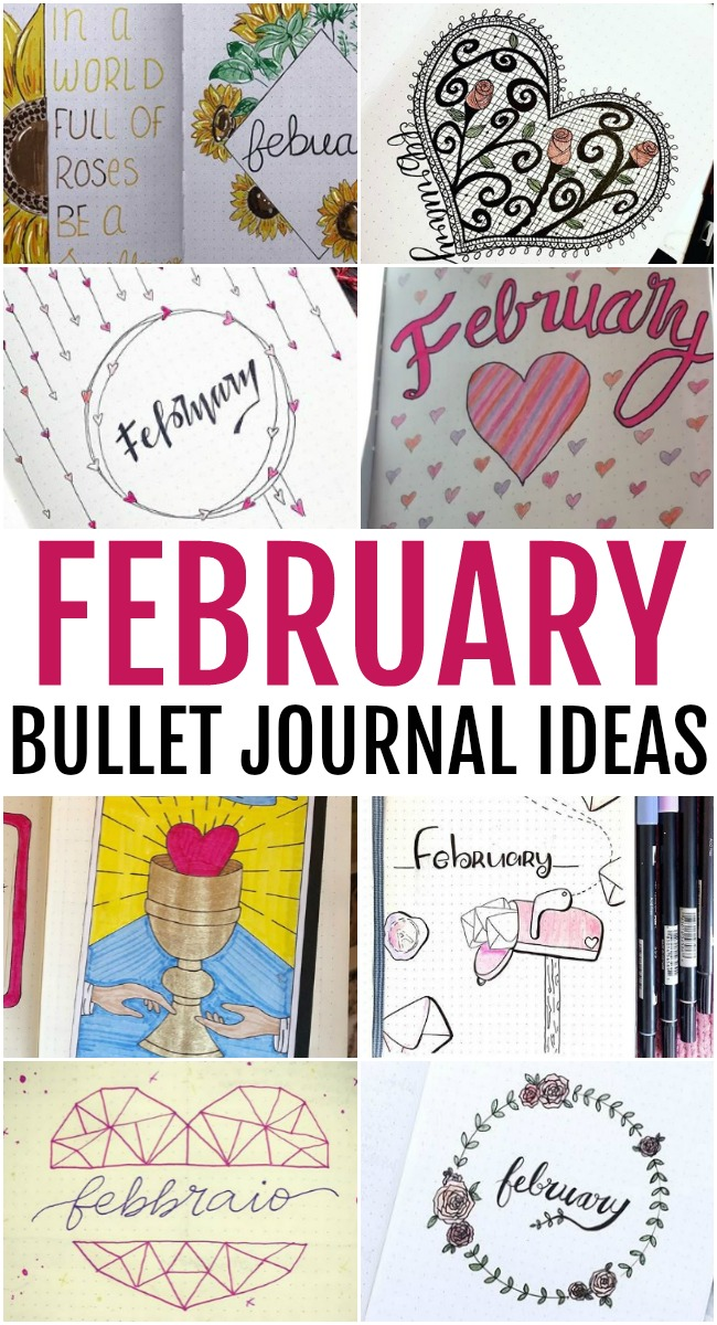 This photo features a collage of February Bullet Journal Ideas that you can use.