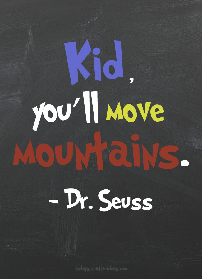 Dr Seuss Quotes For Kids Today S Creative Ideas