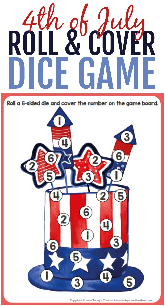 This photo features a 4th of July roll and cover dice game printable (a Americana hat with fireworks sticking out of the top).