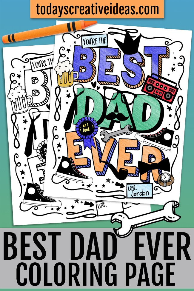 "This photo features a Father's Day coloring page that reads ""Best Dad Ever"" and has various things dad's love like tools, etc."
