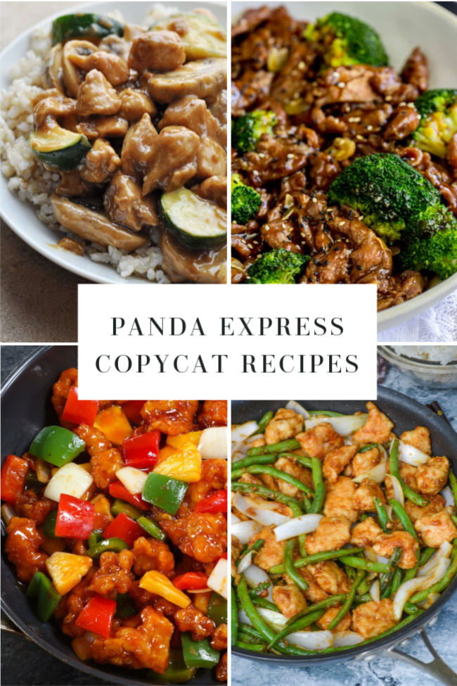 This photo features a collage of delicious looking Chinese meals with the header reading Panda Express Copycat Recipes.
