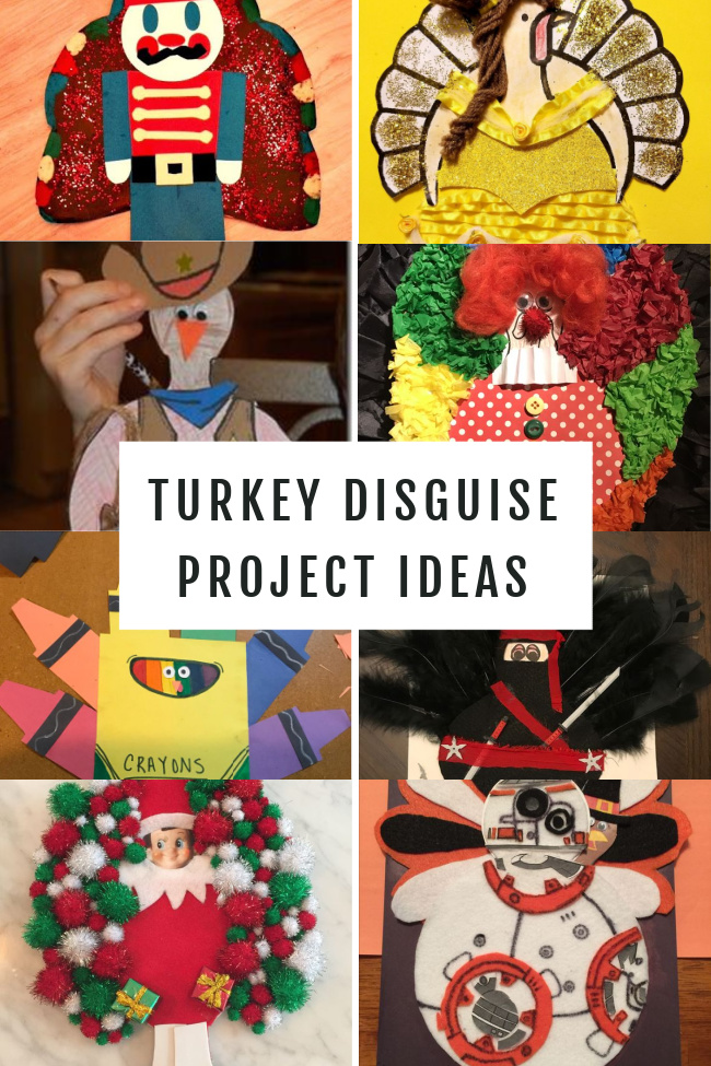 This photo features a collage of Turkey Disguise Project Ideas from a crayon box to a clown, and even elf on the shelf.